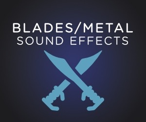 Blades and Metal SFX